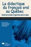 Ginette Plessis-Bélair et Lizanne Lafontaine - La didactique du français oral au Québec - Recherches actuelles et applications dans les classes.