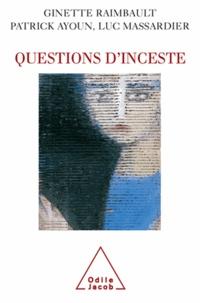 Ginette Raimbault et Luc Massardier - Questions d'inceste.