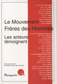 Ginette Stivet et Michel Peyrat - Le mouvement Frères des Hommes - Les acteurs témoignent.
