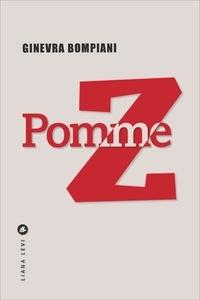 Ginevra Bompiani - Pomme Z.
