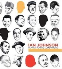 Gingko Press - Ian Johnson - I Know You're Somewhere.