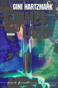 Gini Hartzmark - Crimes au labo.