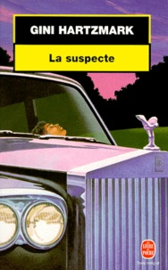Gini Hartzmark - La suspecte.