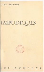 Gino Arnoldi - Impudiques.