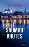 Gino Blandin - Saumur brutes.
