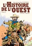 Gino D'Antonio - L'Histoire de l'ouest Tome 3 : .