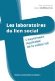 Gino Grammacia - Les laboratoires du lien social - L'expérience Aquitaine de la solidarité.