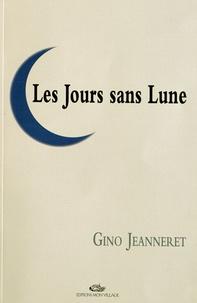 Gino Jeanneret - Les Jours sans Lune.
