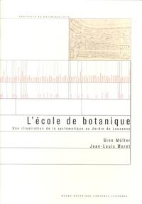 Gino Müller et Jean-Louis Moret - L'école de botanique - Une illustration de la systématique au Jardin de Lausanne.