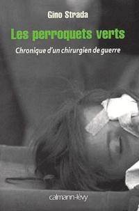 Les perroquets verts. Chronique dun chirurgien de guerre.pdf