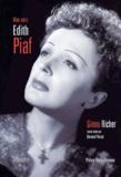Ginou Richer - Mon amie Edith Piaf.