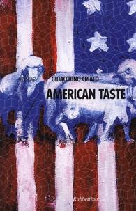 Gioacchino Criaco - American Taste.