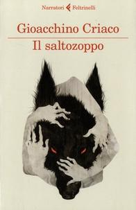 Gioacchino Criaco - Il Saltozoppo.