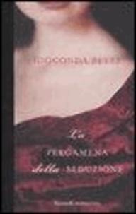 Gioconda Belli - La pergamena della seduzione.