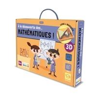 Gioia Alfonsi et Francesco Legimi - A la découverte des… mathématiques ! - Maquette 3D.
