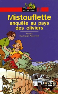 Giorda - Mistouflette enquête au pays des oliviers.