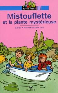 Giorda - Mistouflette et la plante mystérieuse.