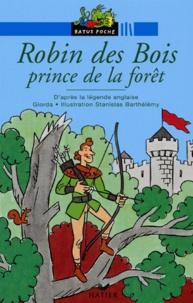Giorda - Robin des Bois prince de la forêt - D'après la légende anglaise.