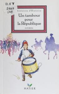 Giorda - Un tambour pour la République.