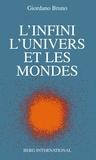 Giordano Bruno - L'infini, l'univers et les mondes.