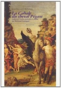 Giordano Bruno - La cabale du cheval Pégase.