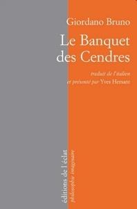 Giordano Bruno - Le banquet des cendres.