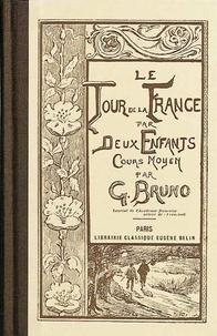 Giordano Bruno - Le Tour de la France par deux enfants - Cours moyen (version laïcisée).