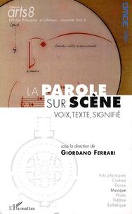 Giordano Ferrari et Jonathan Cross - La parole sur scène : voix, texte, signifié.