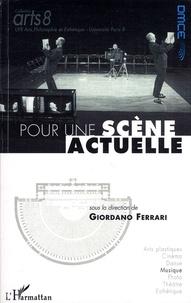 Pour une scène actuelle - Actes de colloque, Paris les 12 et 13 novembre 2008.pdf