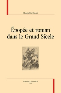 Epopée et roman dans le Grand Siècle - Giorgetto Giorgi | Showmesound.org