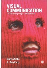 Giorgia Aiello et Katy Parry - Visual Communication - Understanding Images in Media Culture.