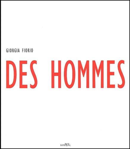 Giorgia Fiorio - Des hommes.