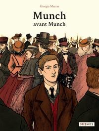 Giorgia Marras - Munch avant Munch.