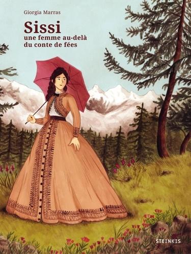 Giorgia Marras - Sissi, une femme au-delà du conte du fées.