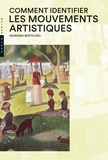 Giorgina Bertolino - Comment identifier les mouvements artistiques.