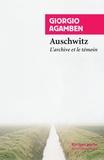 Giorgio Agamben - Homo sacer - Tome 3, Ce qui reste d'Auschwitz - L'archive et le témoin.