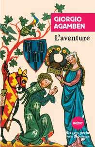 Giorgio Agamben - L'aventure.
