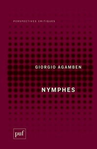 Textbook pdf téléchargements gratuits Nymphes FB2 en francais par Giorgio Agamben