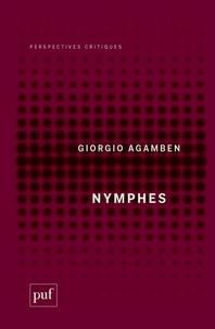 Giorgio Agamben - Nymphes.