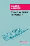 Giorgio Agamben - Qu'est-ce qu'un dispositif ?.