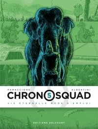 Télécharger des livres audio pour allumer Chronosquad Tome 5 9782413010883 PDF DJVU