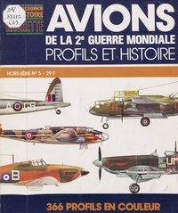 Giorgio Apostolo et G. Bignozzi - Avions de la 2e guerre mondiale - Profils et histoire.