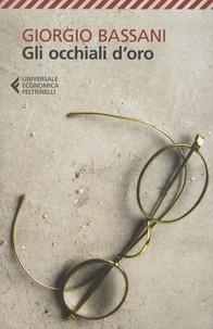 Giorgio Bassani - Gli occhiali d'oro.