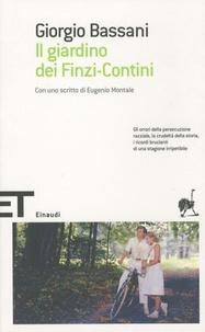 Giorgio Bassani - Il giardino dei Finzi-Contini.