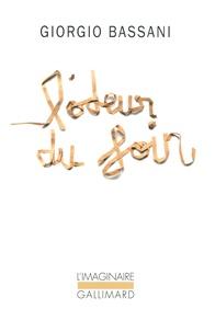 Giorgio Bassani - L'odeur du foin.