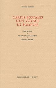 Giorgio Caproni - Cartes postales d'un voyage en Pologne.