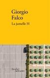 Giorgio Falco - La jumelle H.