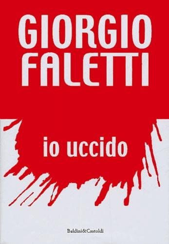 Giorgio Faletti - Io uccido.