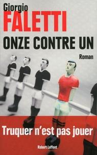 Giorgio Faletti - Onze contre un.