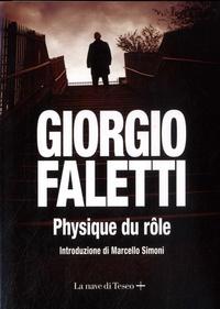 Giorgio Faletti - Physique du rôle.